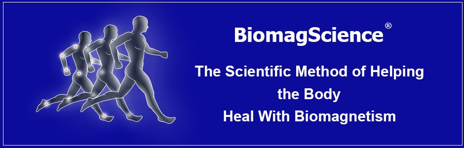 The Scientific Method of Helping the Body Heal Biomagnetism